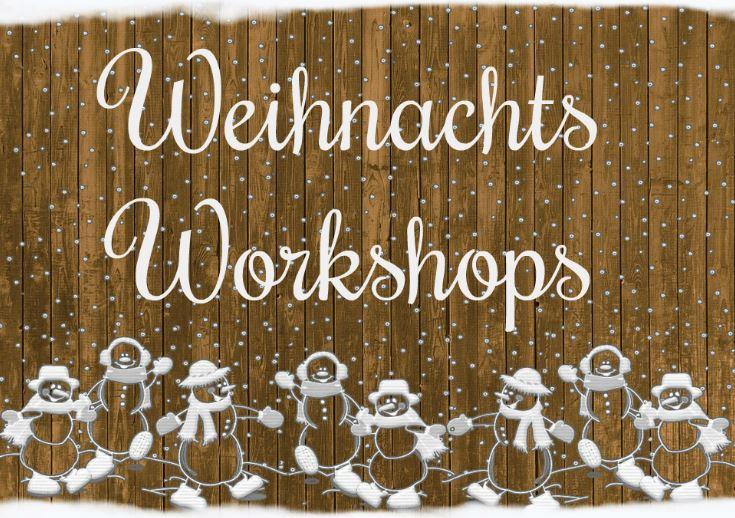 Weihnachts Workshops