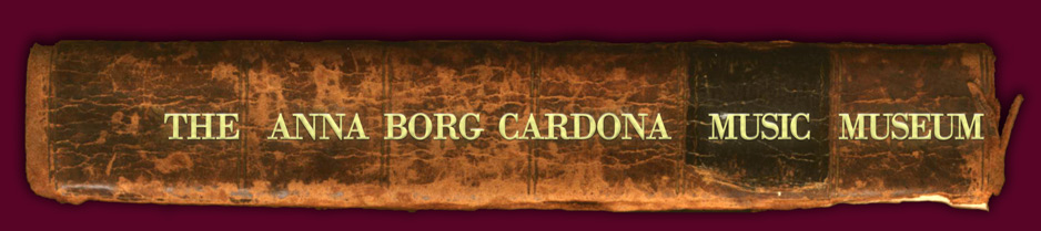 The Anna Borg Cardona Music Museum