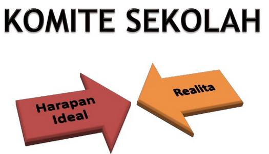 Komite Sekolah Antara Harapan Ideal Dan Realita
