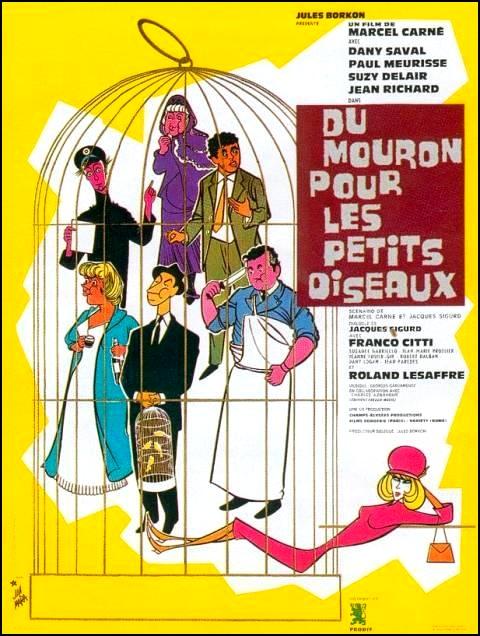 L 39 ge d 39 or du cin ma fran ais du mouron pour les petits for Les petits oiseaux