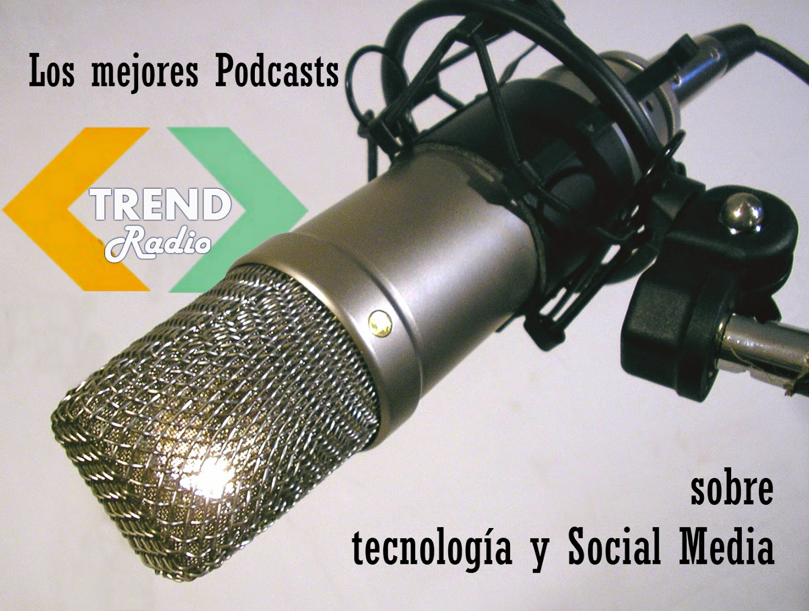 Podcasts Trend Radio - Novedades Social Media