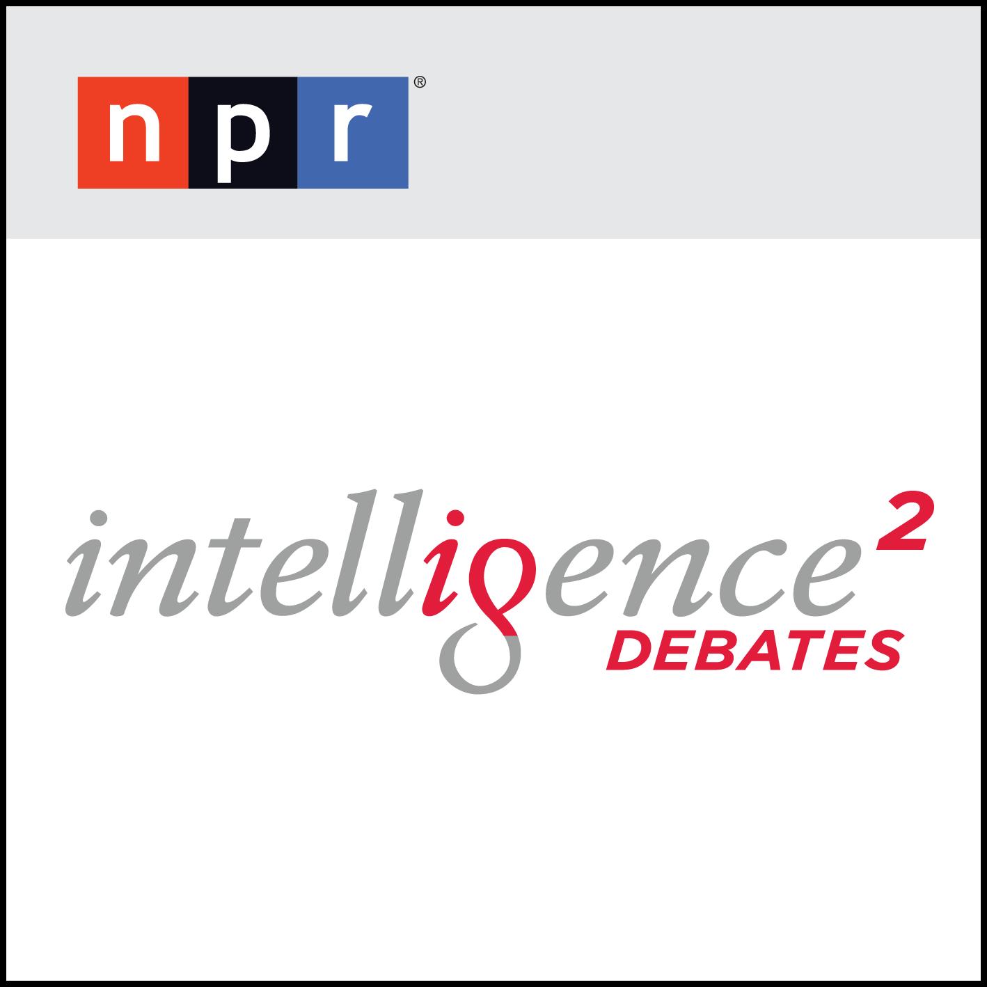 NPR Intelligence Squared Debates