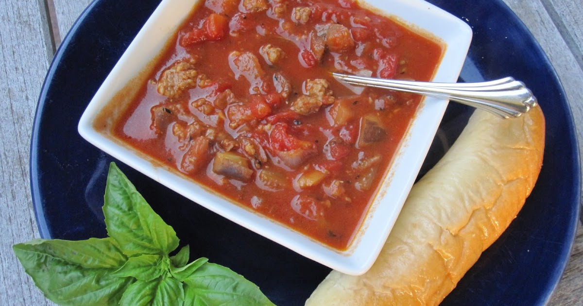 The Walsh Cookbook: Tomato, Sausage and Eggplant Soup - Cathy