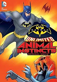 Người Dơi: Bản Năng Thú Tính - Batman Unlimited: Animal Instincts