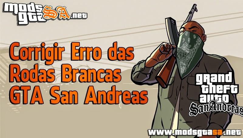 SA - Corrigir Erro das Rodas Brancas GTA San Andreas