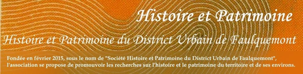 Histoire et Patrimoine  District Urbain de Faulquemont