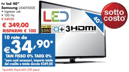 Sottocosto tv led 40 pollici samsung a tasso zero in for Tv 75 pollici prezzo
