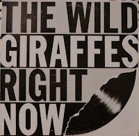 The Wild Giraffes - Right Now (1981, Neck)