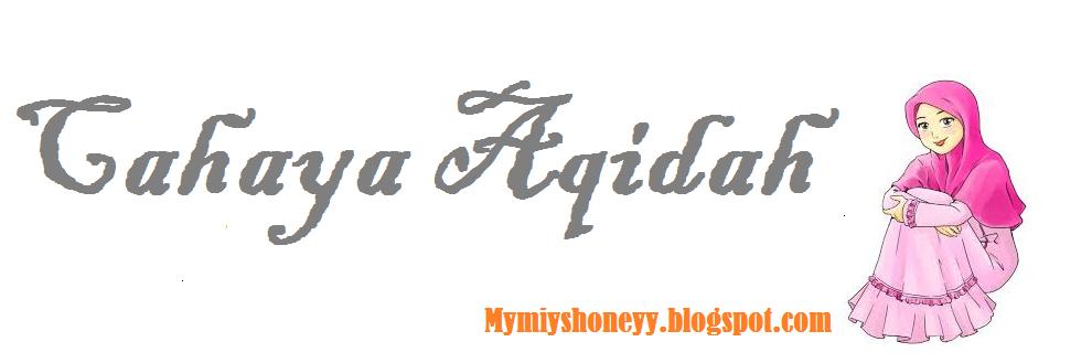 CAHAYA AQIDAH