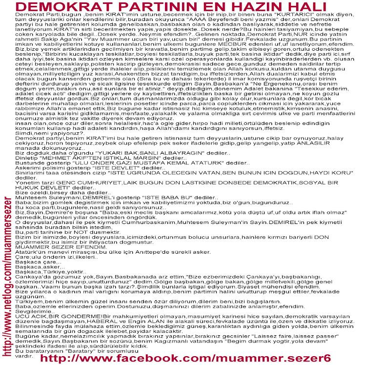 MUAMMER SEZER'IN DEMOKRAT PARTININ PEK HAZIN HALINI PEK SEKER IFADELERI ILE.ARZ EDERIM.BUKET TURKAY