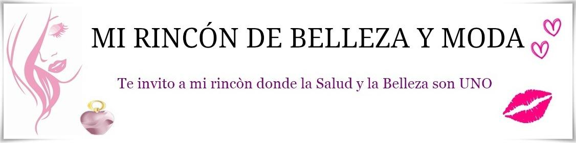 Mi Rincón de BELLEZA y MODA