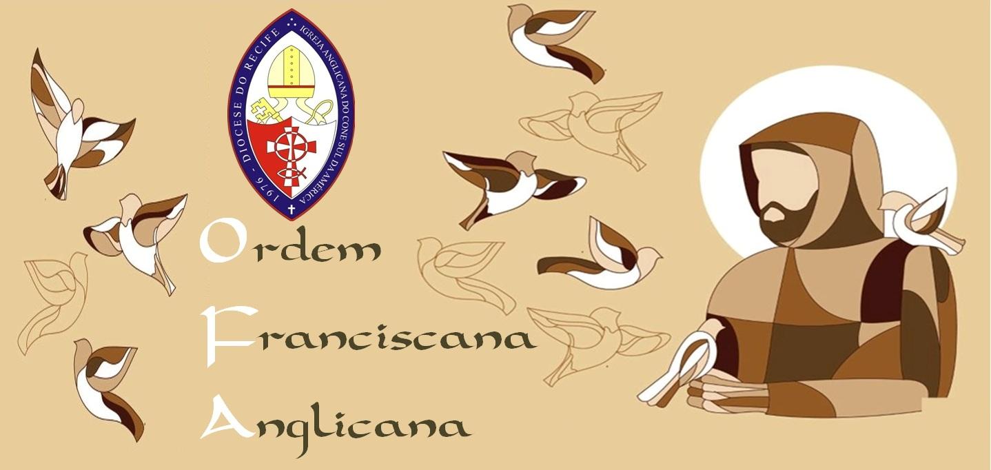 Ordem Franciscana Anglicana (Ofa) - Diocese do Recife