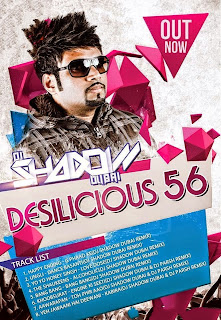 DESILICIOUS VOL - 56 DJ SHADOW DUBAI