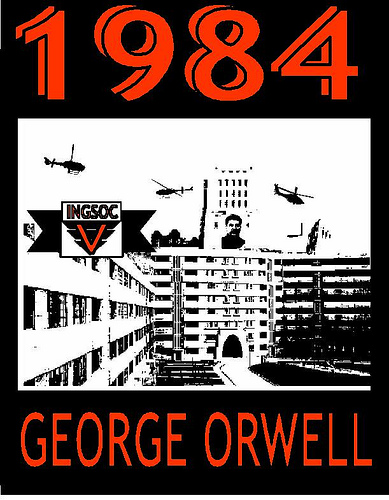 an assessment of the society in the novel 1984 by george orwell 4 predictions from orwell's '1984' that are coming true today by state outlined by george orwell in his landmark novel society is far from a quasi.