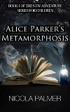 Featured on Indie Author News - Alice Parker's Metamorphosis