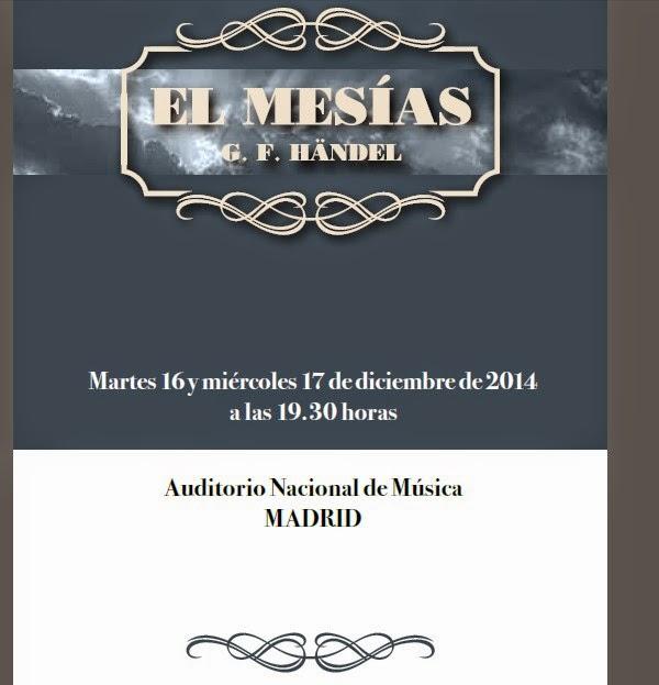 El mesías de Händel, 16 y 17 Dic AUDITORIO Madrid 2014