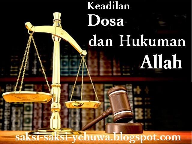 keadilan dosa dan hukuman tuhan dalam neraka