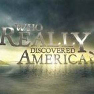 Who Really Discovered America (2010)