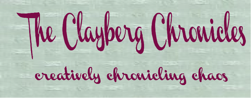 The Clayberg Chronicles