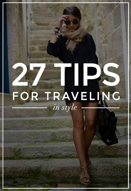 27 Tips for Traveling in Style