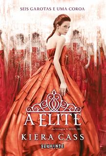 Capa do livro A Elite (A Seleção Vol.2)