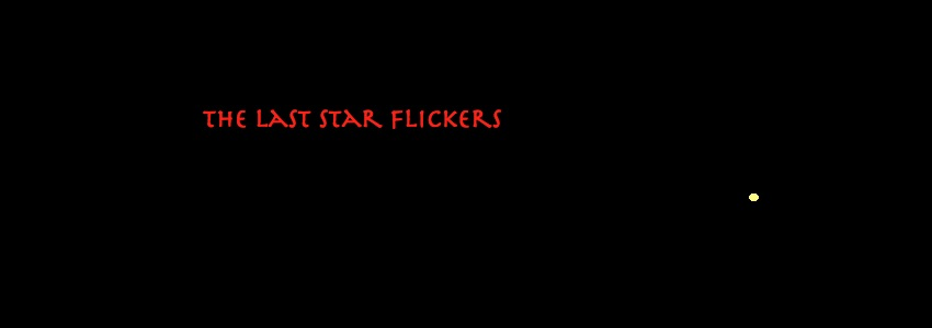 the last star flickers
