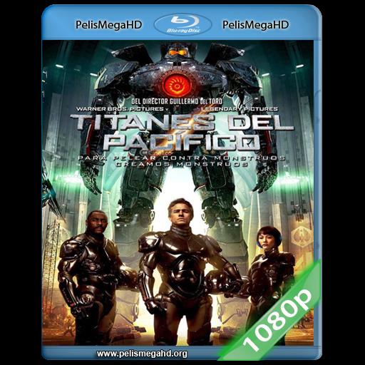 TITANES DEL PACIFICO (2013) 1080P HD MKV ESPAÑOL LATINO