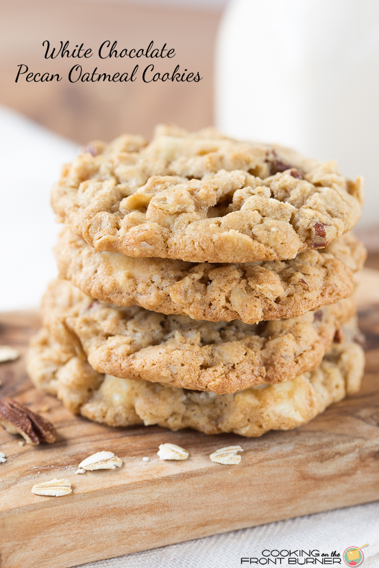 White Chocolate Pecan Oatmeal Cookies | Cooking on the Front Burner