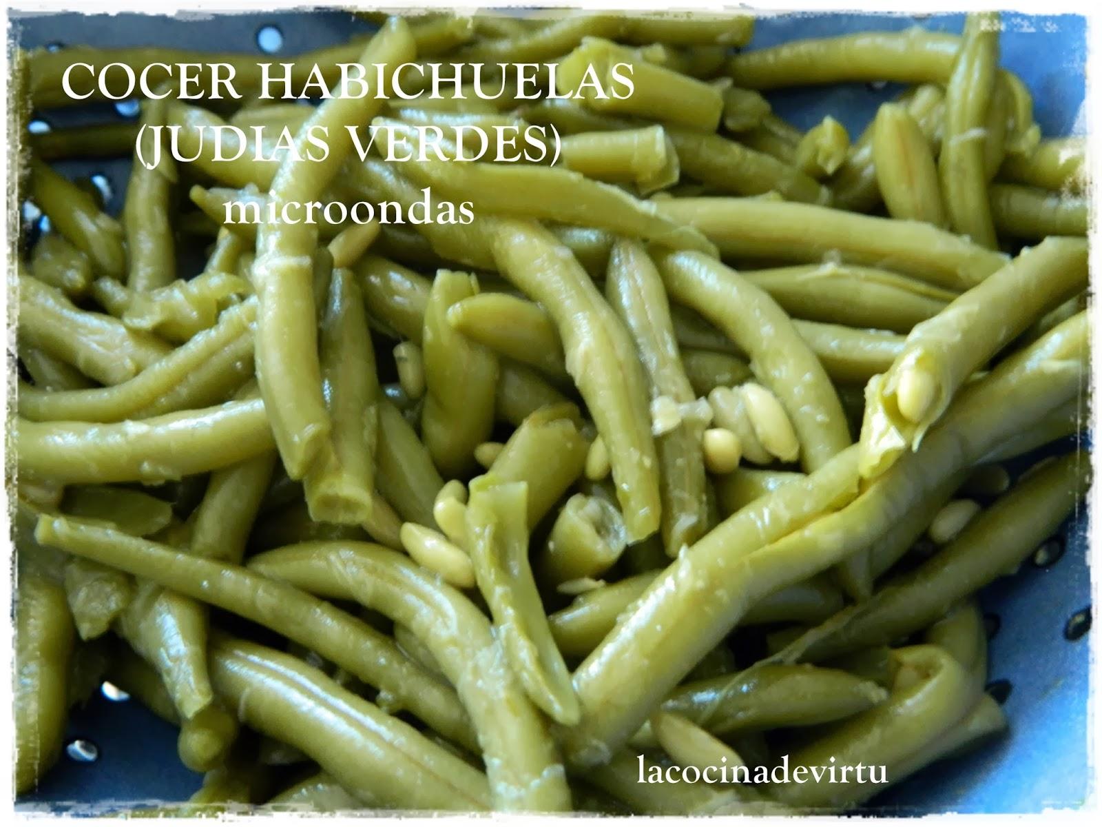 La cocina de virtu cocer judias verdes - Tiempo coccion judias verdes ...