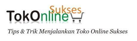 Tips dan Trik Menjalankan toko online sukses