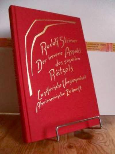 Der innere Aspekt des sozialen Rätsels. Rudolf Steiner.