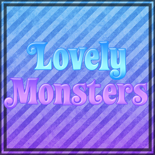 Lovely Monsters
