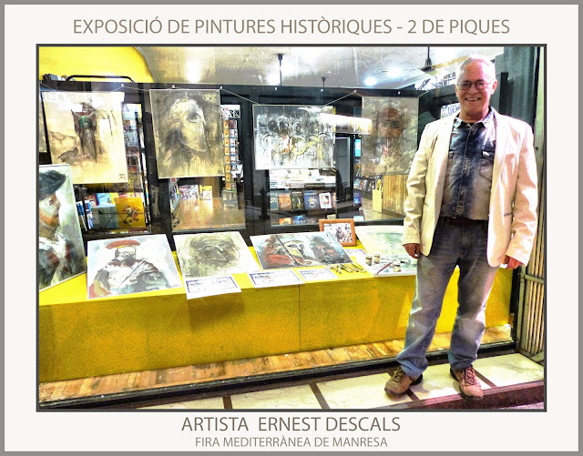 FIRA MEDITERRÀNIA-MANRESA-PINTURA-EXPOSICIÓ-PINTURES-HISTÒRIQUES-2 DE PIQUES-FOTOS-ARTISTA-PINTOR-ERNEST DESCALS-