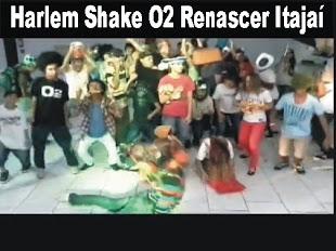 Harlem Shake O2 Renascer Itajaí