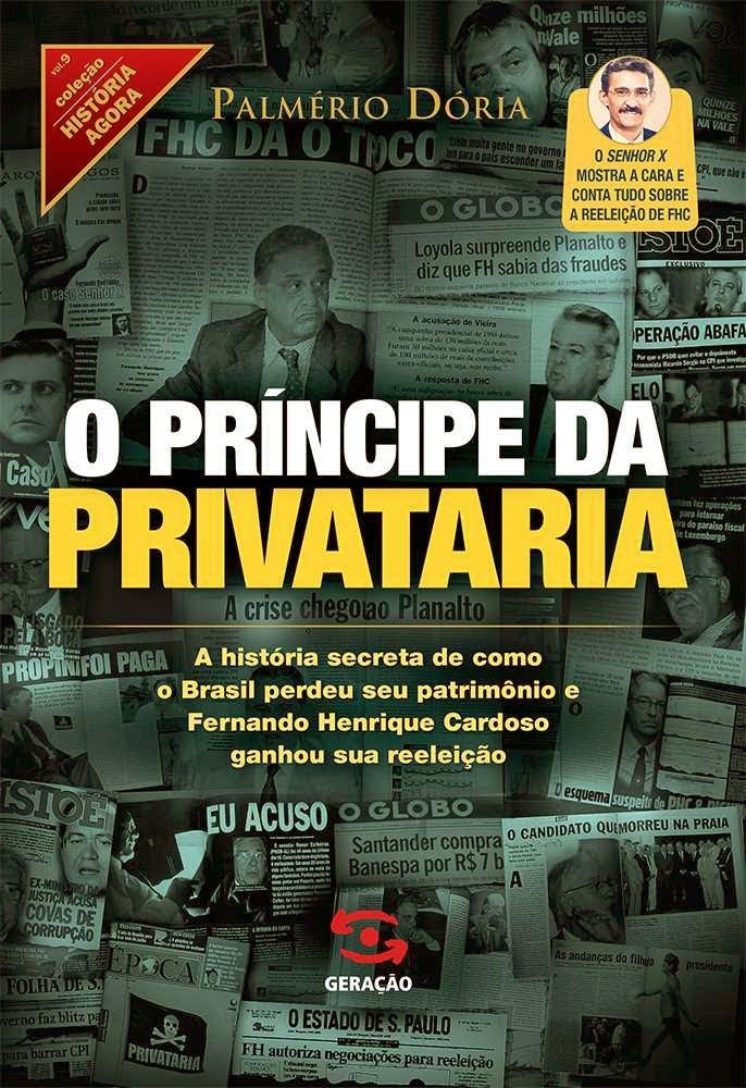 Leitura II -  O Príncipe da Privataria
