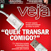 Revista Veja Edição 2308 – Fevereiro de 2013 – Quer Transar Comigo?