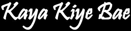 Kaya Kiye Bae