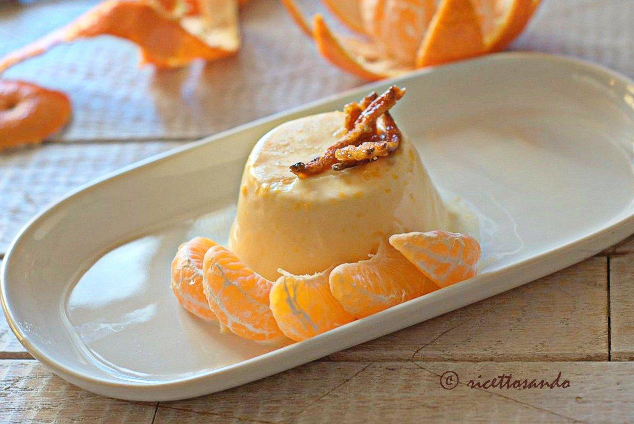 Bavarese al mandarino ricetta budino dolce di crema inglese e frutta