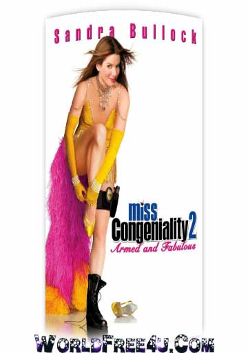 Poster Of Miss Congeniality 2 (2005) In Hindi English Dual Audio 300MB Compressed Small Size Pc Movie Free Download Only At 300Mb.cc