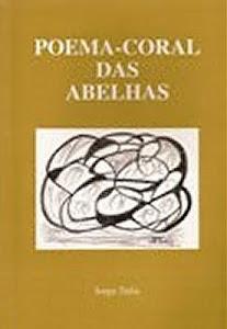 POEMA-CORAL DAS ABELHAS de Jorge Tufic