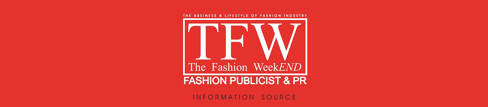 TFW-The FashionWeekEND - Publicist & PR