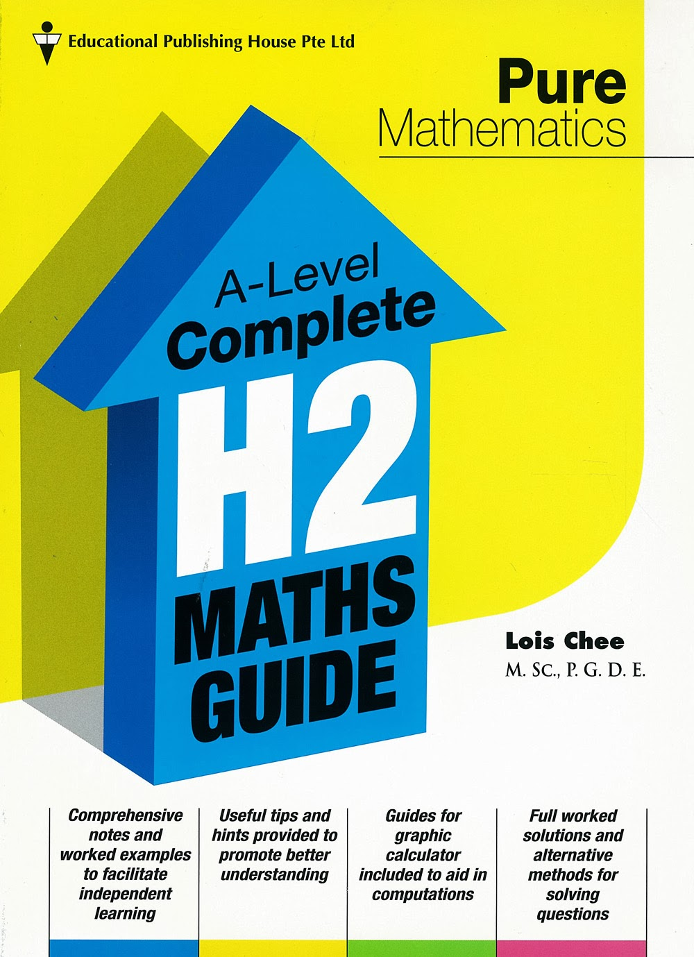 Recommended a level maths guidebooks a level complete h2 maths guide by educational publishing house comprises two volumes one on pure mathematics and the other on statistics fandeluxe Image collections