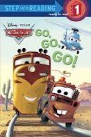 bookcover of GO! GO! GO! (Disney Cars) by Melissa Lagonegro
