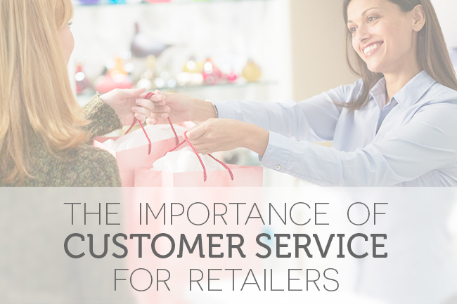 The importance of customer service for retailers