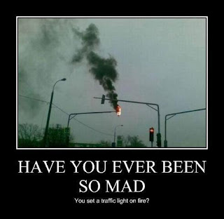 traffic light on fire, have you ever been so mad