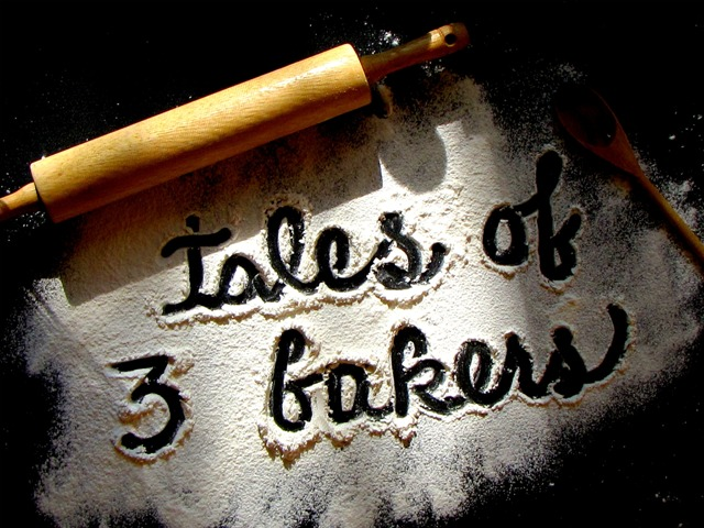 Tales of Three Bakers