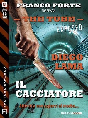 The Tube Exposed #3 - Il cacciatore (Diego Lama)