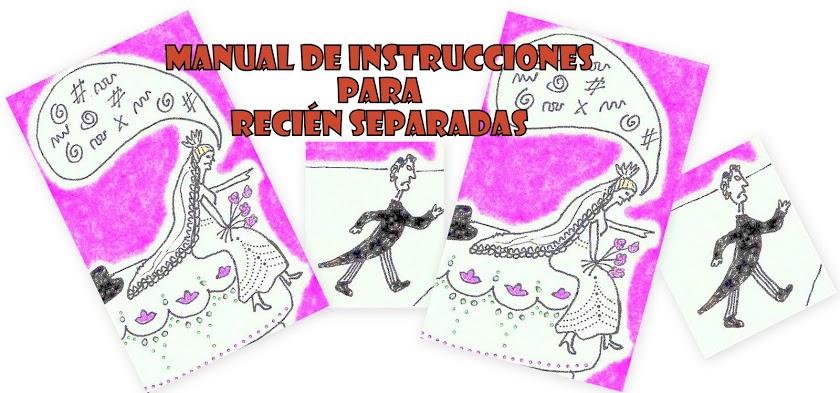 Manual de Instrucciones para Recién Separadas
