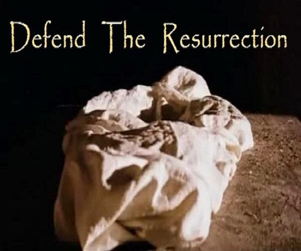 DEFEND THE RESURRECTION --- EASTER SUNDAY + THE OCTAVE OF EASTER GOSPELS