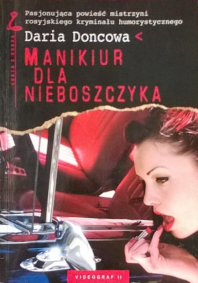 """Daria Doncowa """"Manikiur dla nieboszczyka"""""""